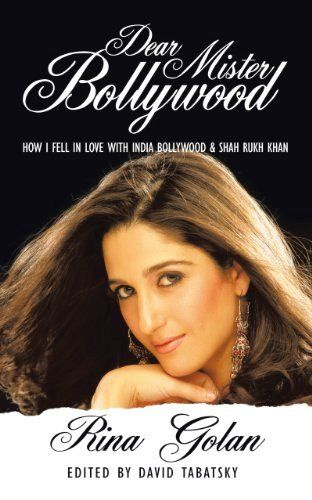 Rina Golan's book - Dear Mister Bollywood
