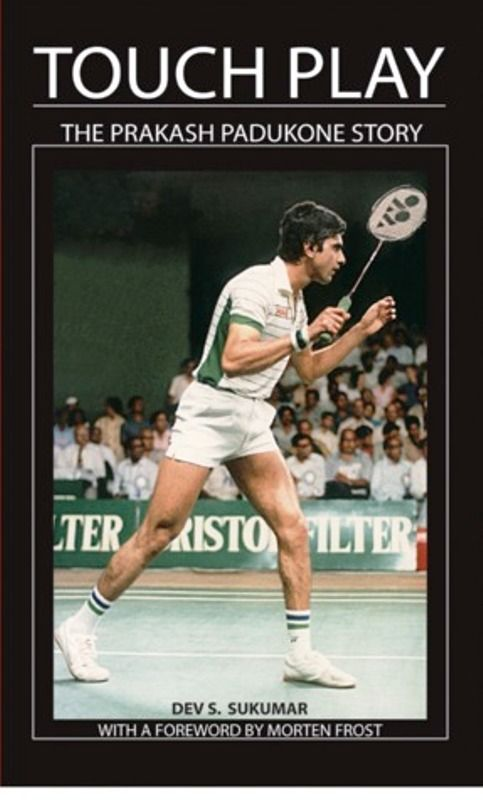 Prakash Padukone's Biography, Touch Play