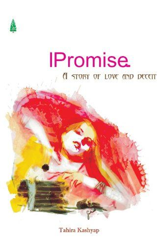 Tahira Kashyap's debut book, I Promise.