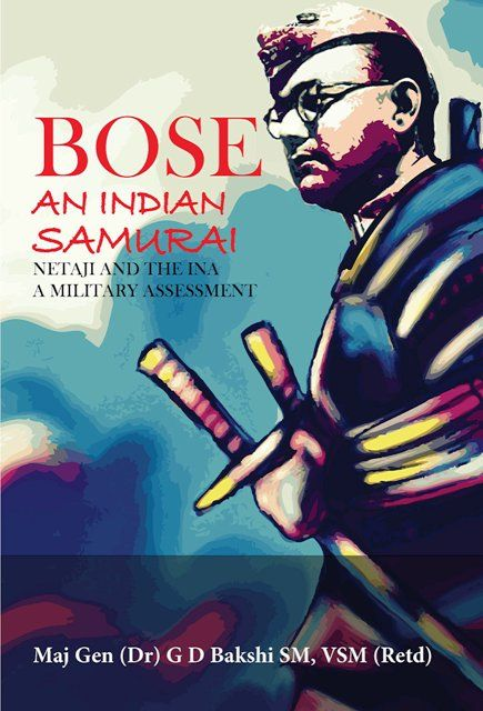 Bose: An Indian Samurai, a book was written by G. D. Bakshi