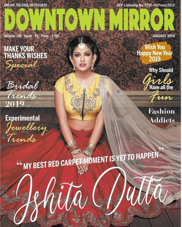 Ishita Dutta On The Cover Of The Magazine, Downtown Mirror