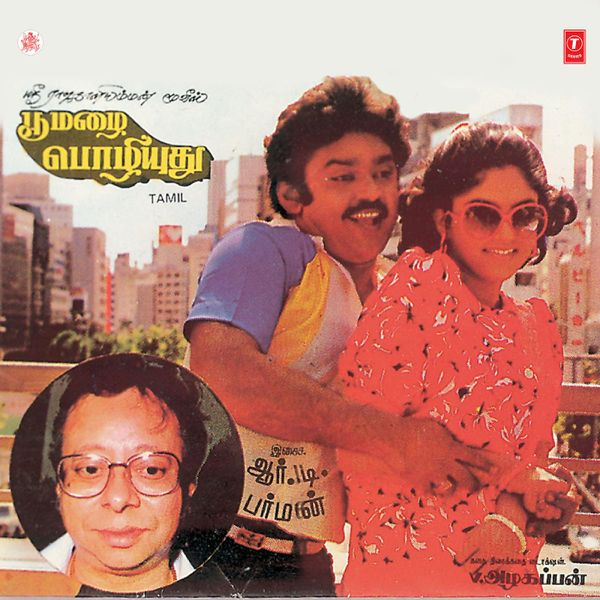 R. D. Burman's Debut As A Music Director In The Tamil Movie, Poo Mazhai Pozhiyuthu (1987)