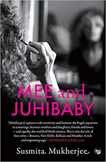 "Sushmita Mukherjee's debut novel ""Mee and Juhibaby"""