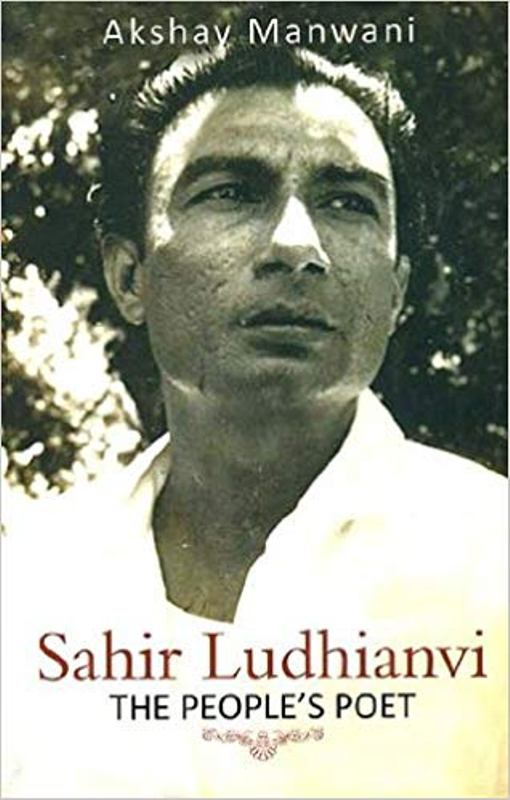 Sahir Ludhianvi-The People's Poet