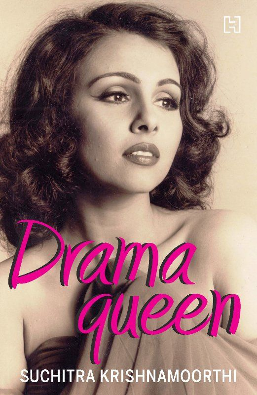 Suchitra Krishnamoorthi's Book- Drama Queen