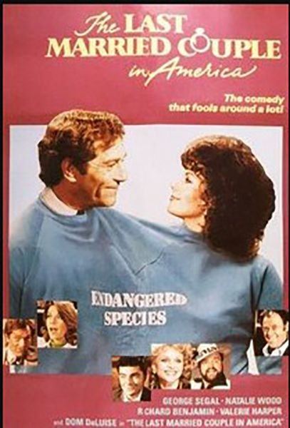 The Last Married Couple In America (1980)