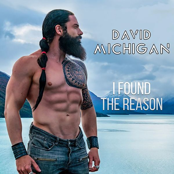 David Michigan - I Found Reason