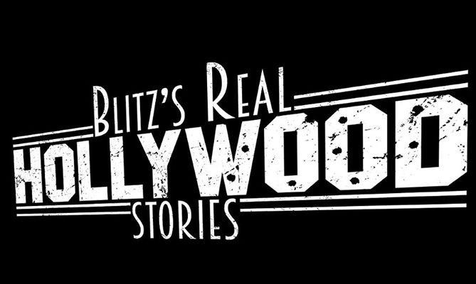 Blitz's Real Hollywood Stories (2017)