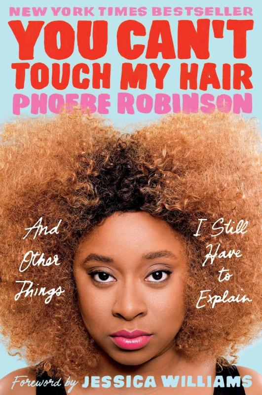 You Can't Touch My Hair (2016)