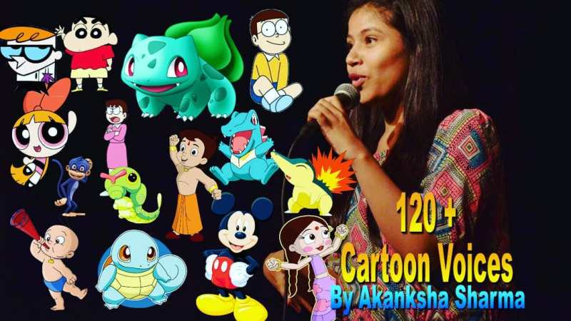 Akanksha Sharma's 120 cartoon voices