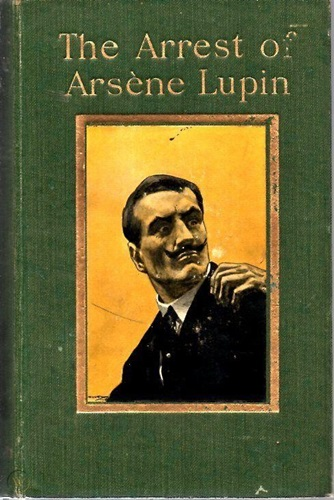 Cover of the book The Arrest of Arsene Lupin