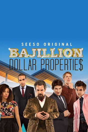 Dan Ahdoot on the poster of Bajillion Dollar Propertie$