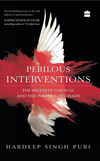 Perilous Interventions: The Security Council and the Politics of Chaos (2016)