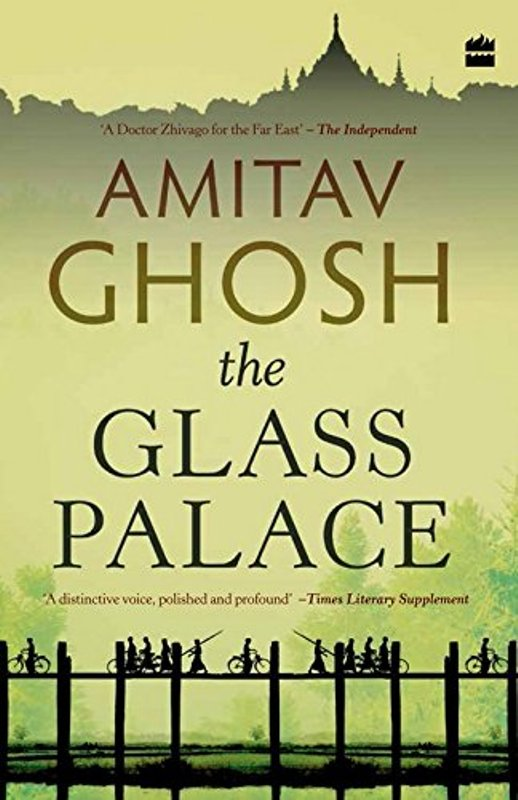 The Glass Palace by Amitav Ghosh