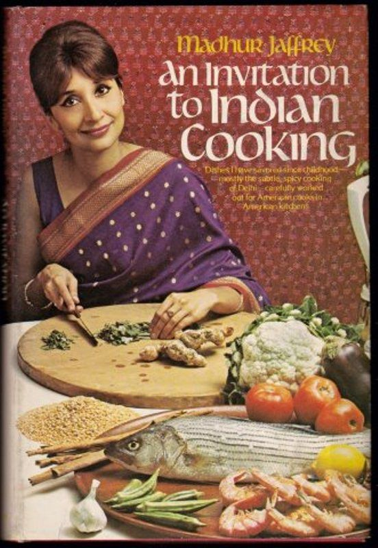 Madhur Jaffrey`s book 'An Invitation to Indian Cooking'
